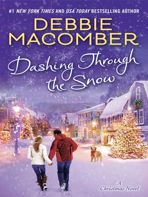 Title details for Dashing Through the Snow by Debbie Macomber - Wait list