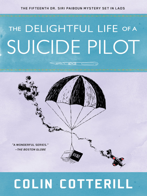 Title details for The Delightful Life of a Suicide Pilot by Colin Cotterill - Wait list