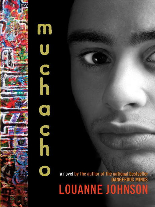 Title details for Muchacho by LouAnne Johnson - Available