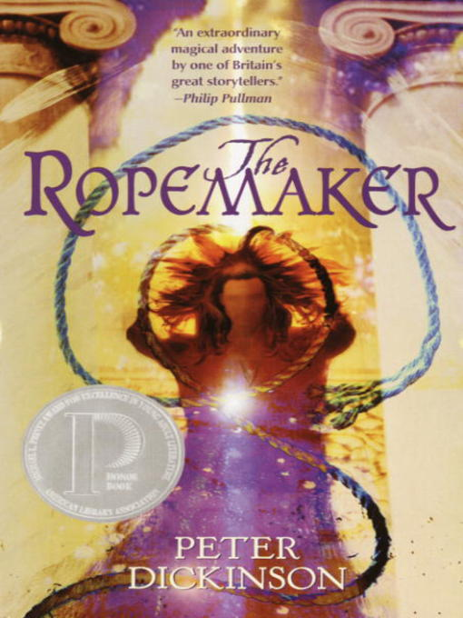 Title details for The Ropemaker by Peter Dickinson - Available