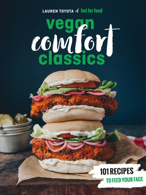 Title details for Hot for Food Vegan Comfort Classics by Lauren Toyota - Wait list