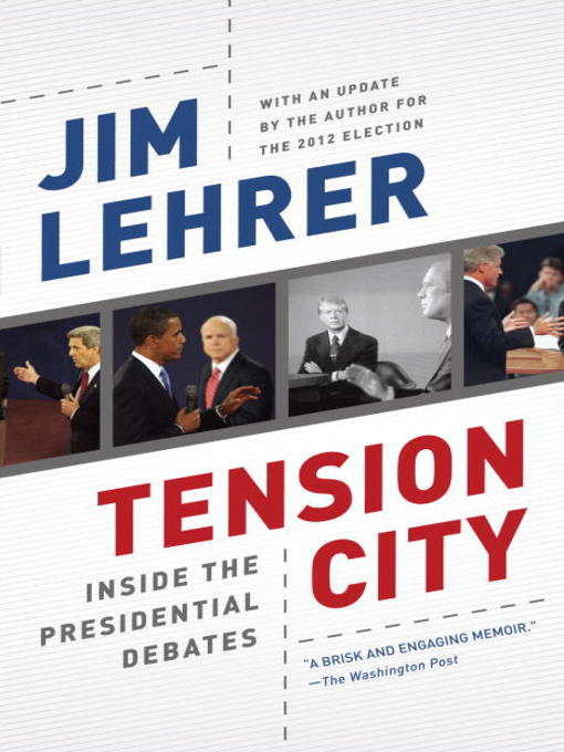 Title details for Tension City by Jim Lehrer - Available