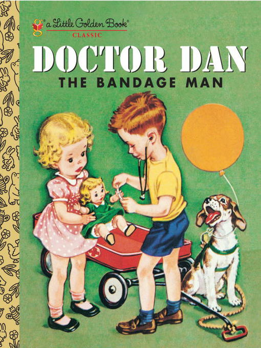 Title details for Doctor Dan the Bandage Man by Helen Gaspard - Available