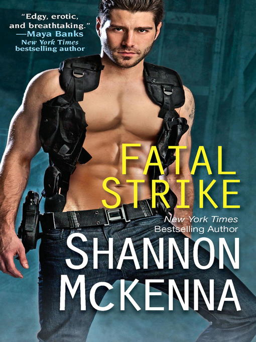 Title details for Fatal Strike by Shannon McKenna - Available
