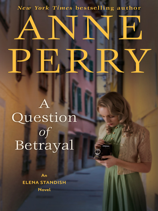 Title details for A Question of Betrayal by Anne Perry - Wait list