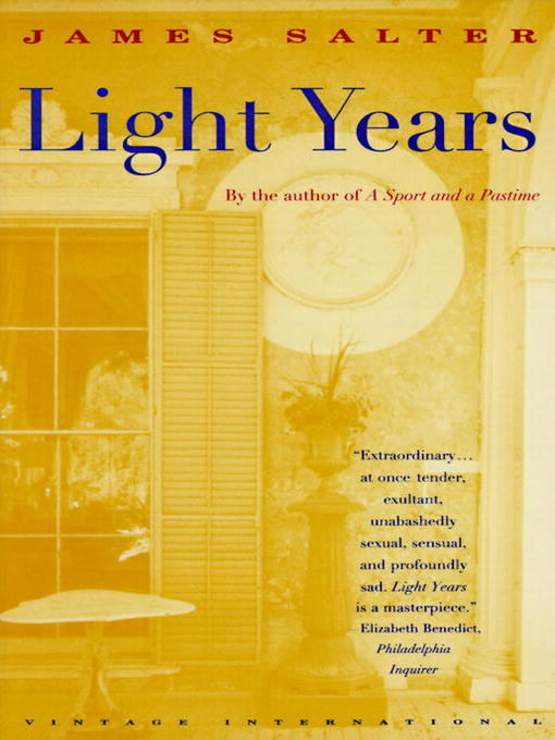Title details for Light Years by James Salter - Wait list