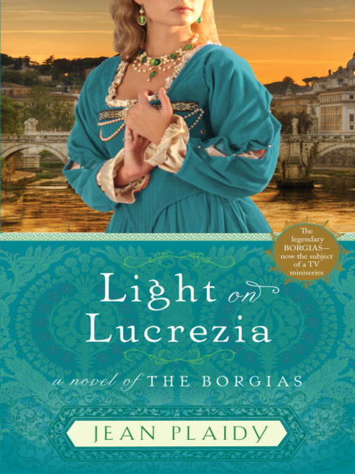 Title details for Light on Lucrezia by Jean Plaidy - Available