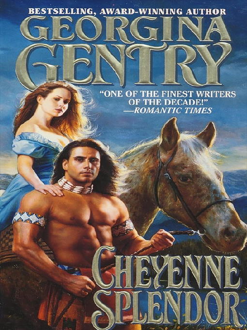 Title details for Cheyenne Splendor by Georgina Gentry - Available