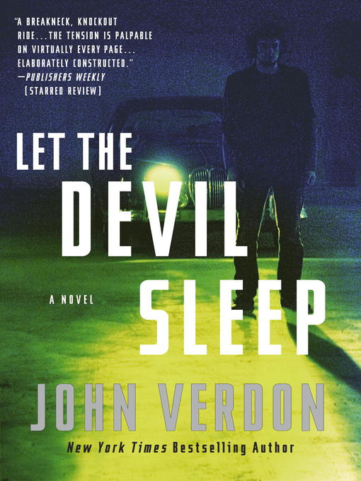 Title details for Let the Devil Sleep (Dave Gurney, No. 3) by John Verdon - Available