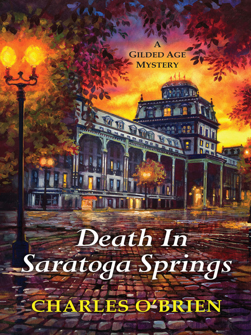 Title details for Death in Saratoga Springs by Charles O'Brien - Available