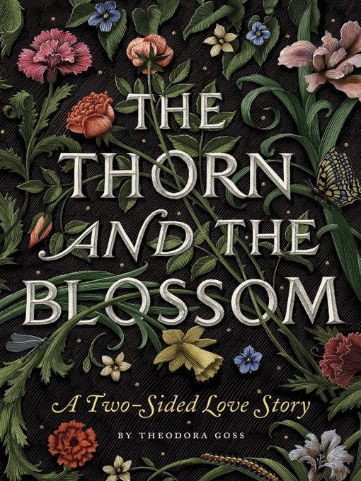 Title details for The Thorn and the Blossom by Theodora Goss - Available