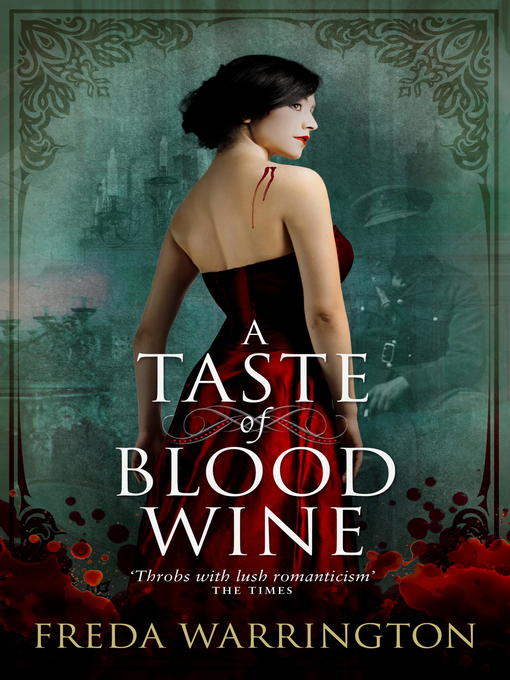 Title details for A Taste of Blood Wine by Freda Warrington - Available