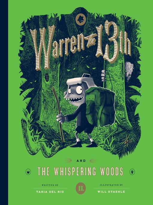 Title details for Warren the 13th and the Whispering Woods by Tania del Rio - Available