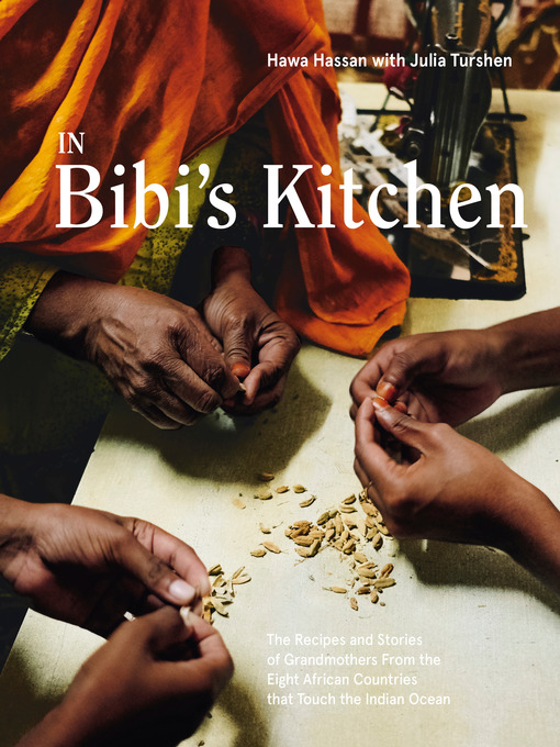 Title details for In Bibi's Kitchen by Hawa Hassan - Wait list