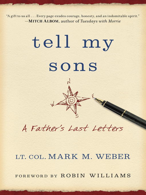 Title details for Tell My Sons... by Lt. Col. Mark Weber - Available