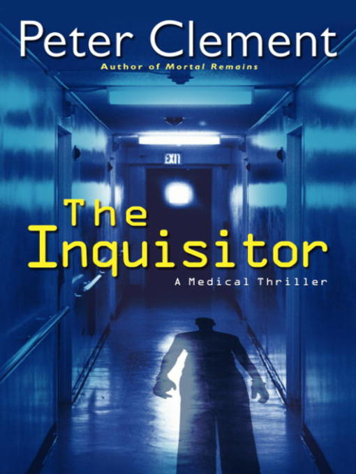 Title details for The Inquisitor by Peter Clement - Available