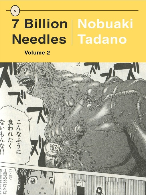Title details for 7 Billion Needles, Volume 2 by Nobuaki Tadano - Available