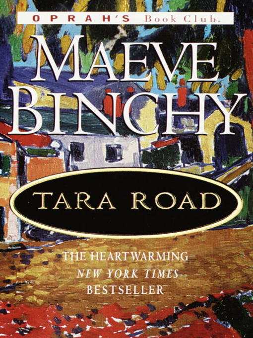 Title details for Tara Road by Maeve Binchy - Available
