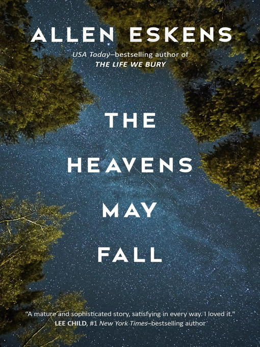 Title details for The Heavens May Fall by Allen Eskens - Wait list