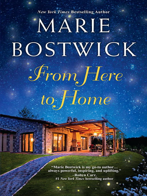 Title details for From Here to Home by Marie Bostwick - Available