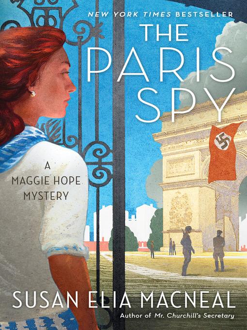 Title details for The Paris Spy by Susan Elia MacNeal - Available