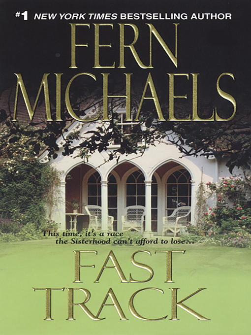 Title details for Fast Track by Fern Michaels - Available