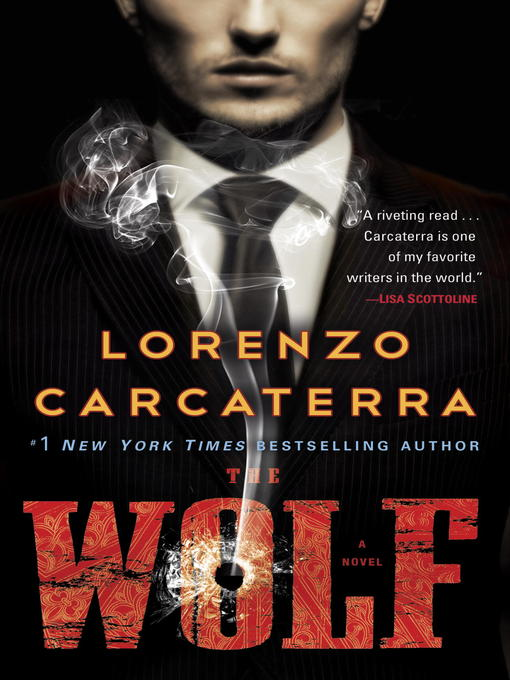 Title details for The Wolf by Lorenzo Carcaterra - Wait list