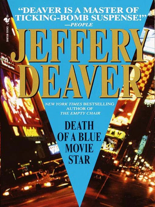 Title details for Death of a Blue Movie Star by Jeffery Deaver - Available