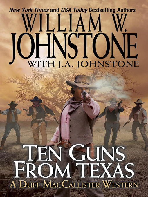 Title details for Ten Guns from Texas by William W. Johnstone - Available