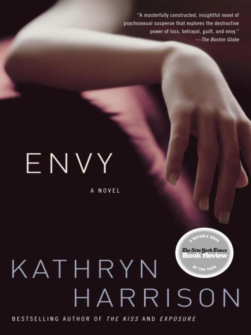 Title details for Envy by Kathryn Harrison - Wait list