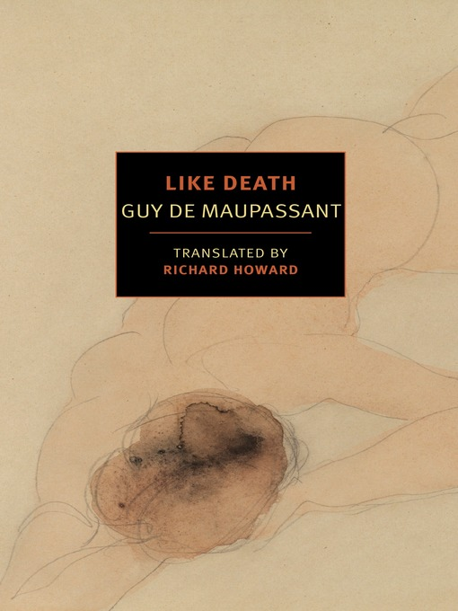 Title details for Like Death by Guy de Maupassant - Available