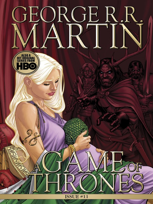 Title details for A Game of Thrones: Comic Book, Issue 11 by George R. R. Martin - Available