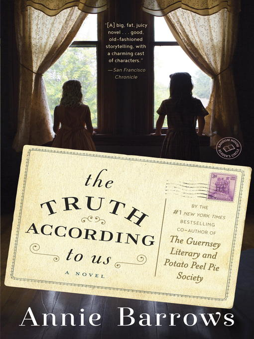 Title details for The Truth According to Us by Annie Barrows - Wait list