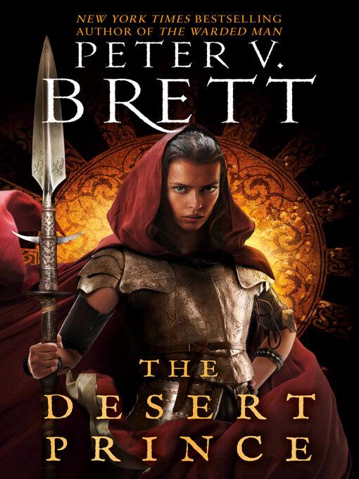Title details for The Desert Prince by Peter V. Brett - Available