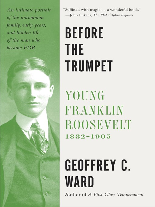 Title details for Before the Trumpet by Geoffrey C. Ward - Available