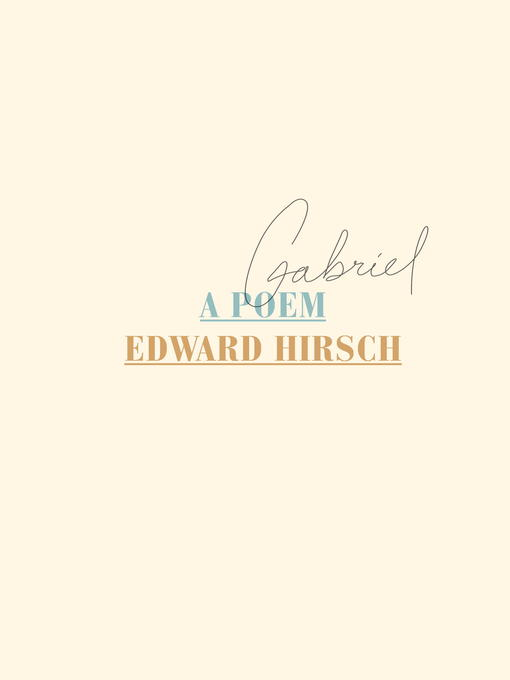 Title details for Gabriel by Edward Hirsch - Available