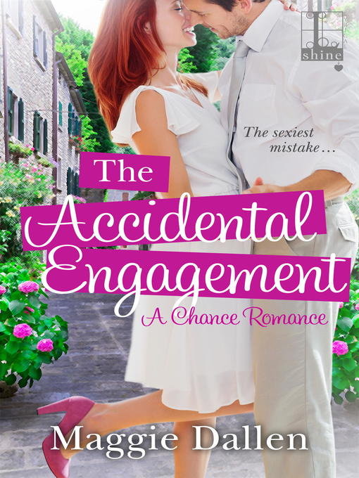 Cover of The Accidental Engagement