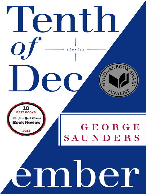 Title details for Tenth of December by George Saunders - Wait list