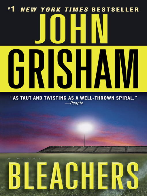 Title details for Bleachers by John Grisham - Available