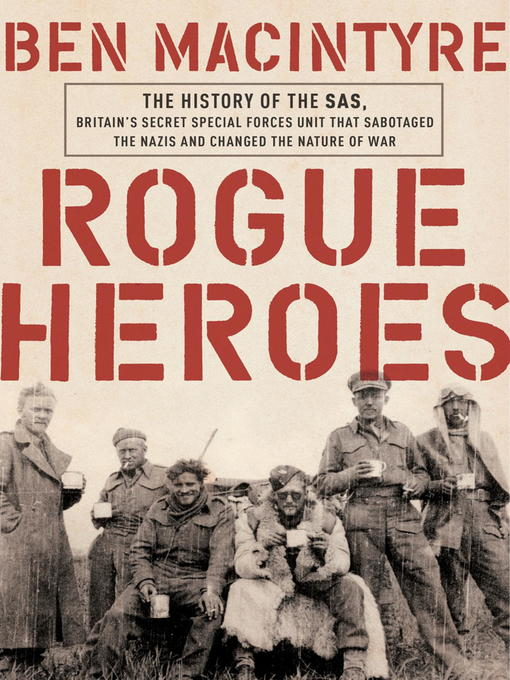 Title details for Rogue Heroes by Ben Macintyre - Wait list