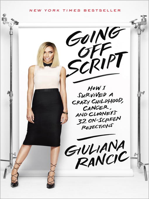 Title details for Going Off Script by Giuliana Rancic - Wait list