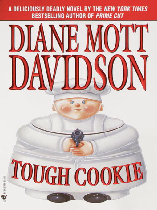 Title details for Tough Cookie by Diane Mott Davidson - Available