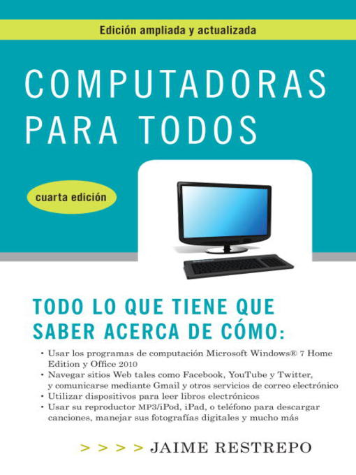 Title details for Computadoras para todos, cuarta edicion by Jaime Restrepo - Available