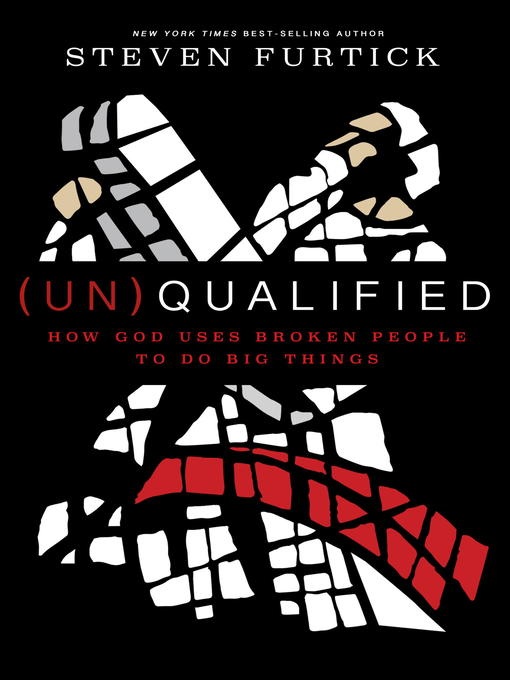 Title details for (Un)Qualified by Steven Furtick - Wait list