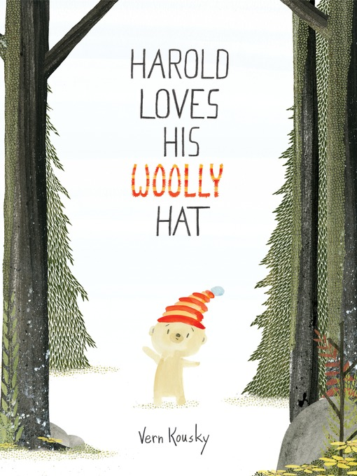Title details for Harold Loves His Woolly Hat by Vern Kousky - Available