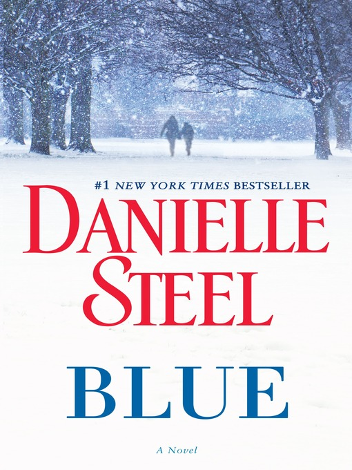 Title details for Blue by Danielle Steel - Wait list