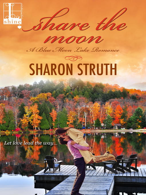 Title details for Share the Moon by Sharon Struth - Available