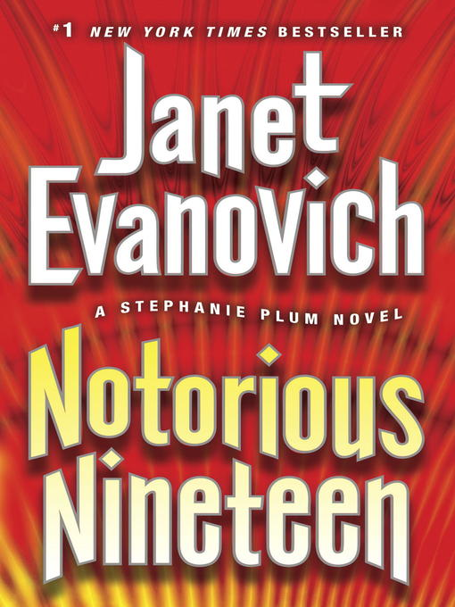 Title details for Notorious Nineteen by Janet Evanovich - Available