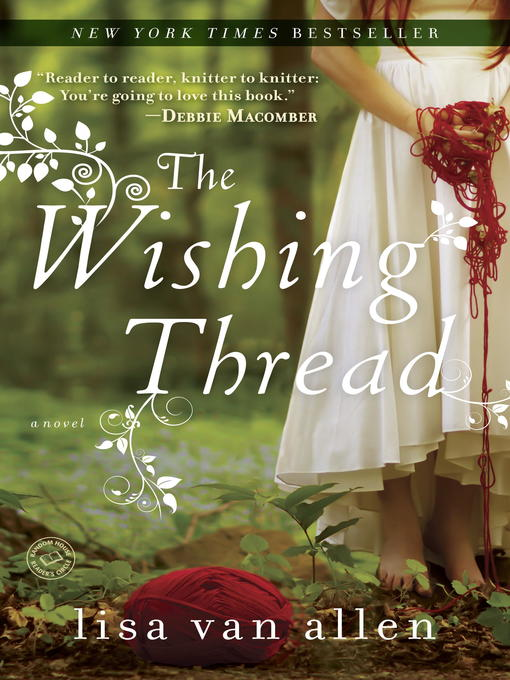 Title details for The Wishing Thread by Lisa Van Allen - Available