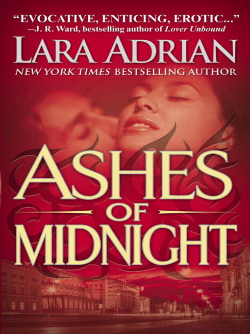 Title details for Ashes of Midnight by Lara Adrian - Available